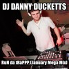 DJ Danny Duckett$ - RuN da tRaPPP (January 2013 Mega Mix)