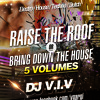 Raise The Roof Or Bring Down The House Vol.4 MP3 Download