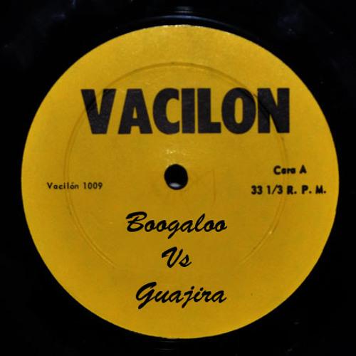 Mixtape: Vacilon, Boogaloo + Guajira