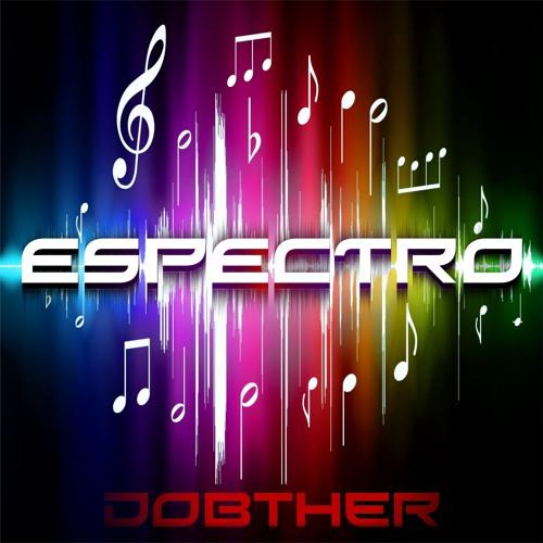 Dobther - Espectro (Free Release)