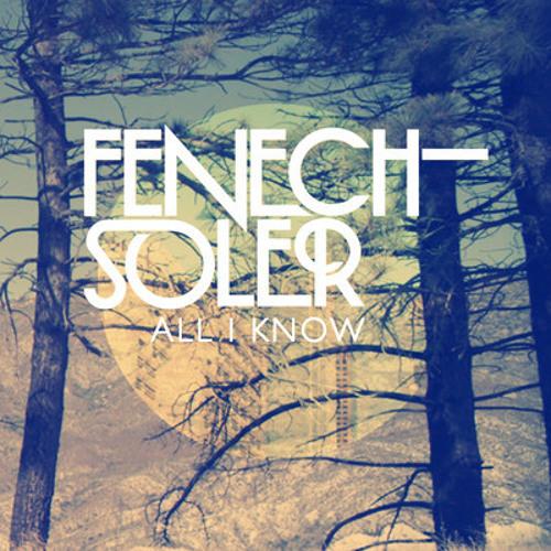 Fenech Soler - All I Know (Paris & Simo Remix) Out Now!