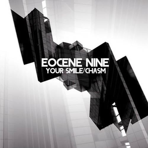 Eocene Nine - Chasm [Buy button for free Bandcamp DL]
