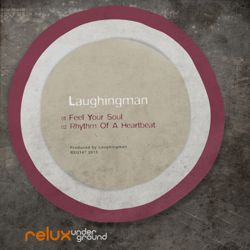LaughingMan - Feel Your Soul - REU147 [18 Jan 2013]