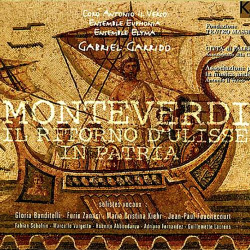 Claudio Monteverdi / Il ritorno d'Ulisse in patria / Coro di Naiadi