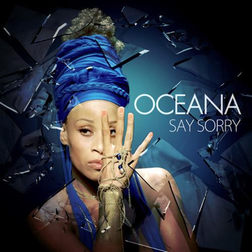 OCEANA - Say Sorry (DJ COOPER REMIX)