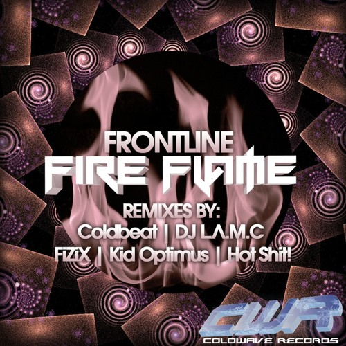 Fire Flame (Kid Optimus Remix) - Frontline (Preview)