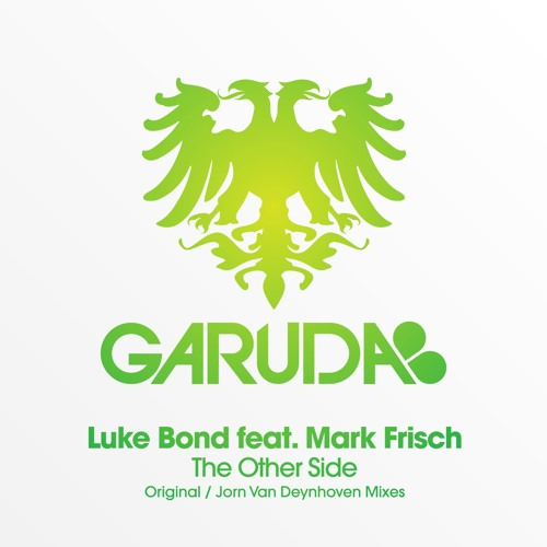 Luke Bond Feat. Mark Frisch - The Other Side (Original Mix)