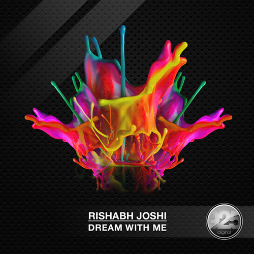 Rishabh Joshi- Dream With Me