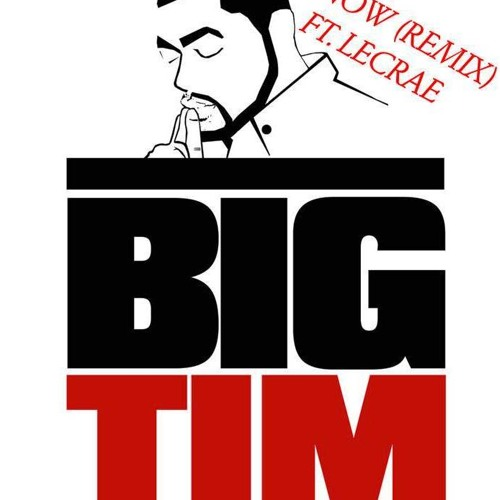 Big Tim_I Know (Remix) Ft. Lecrae (www.BigTimMusic.com) @BigTimSC