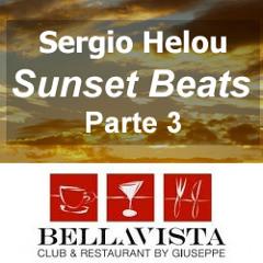 Sergio Helou - Sunset Beats @ Bellavista by Giuseppe Parte 3