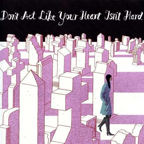 Don't Act Like Your Heart Isn't Hard - {Beck Song Reader}