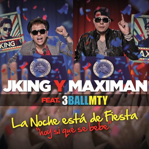 J King & Maximan Ft. 3BallMTY - La Noche Esta De Fiesta (Dj Serillo Tribal PVT)