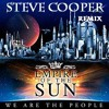 Download Empire of the sun - We are the people (Steve Cooper remix) FREE DOWNLOAD Mp3