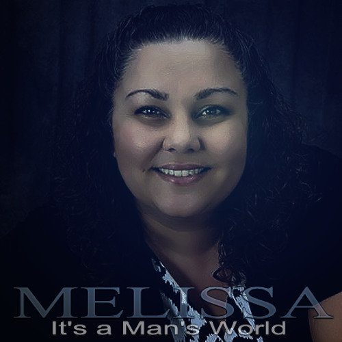 It's A Man's World - Melissa Dean - Team Lauren VOTE!!!!