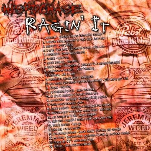 Hispdchase - Ragin It