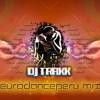 DJ TRAXX - EURODANCEPERU MIX