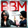BBM -  Nindy Kaur feat. Raftaar