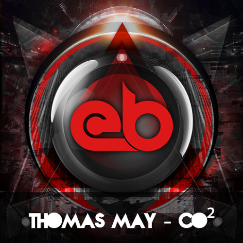 Thomas May - CO² [EB Exclusive]