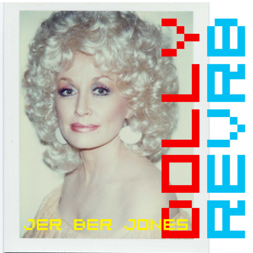 DOLLY REVRB by JER BER JONES