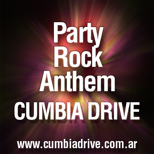 Party Rock Anthem - Cumbia Drive