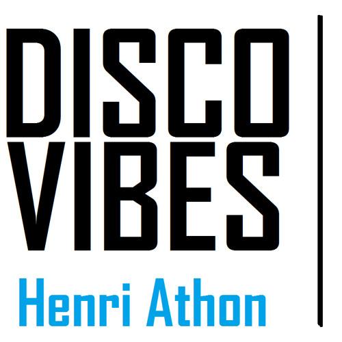 Henri Athon - Disco Vibes (original mix) **FREE DOWNLOAD**