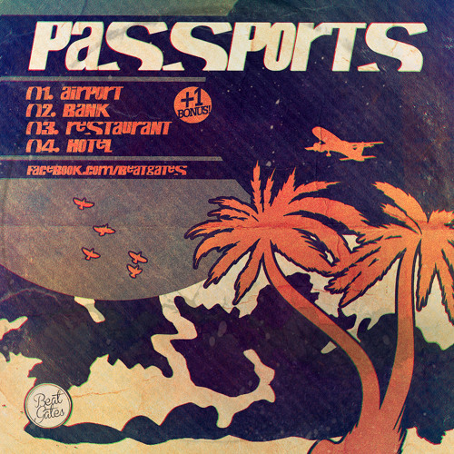 Beat Gates - Airport (Passports EP) // Out Now!
