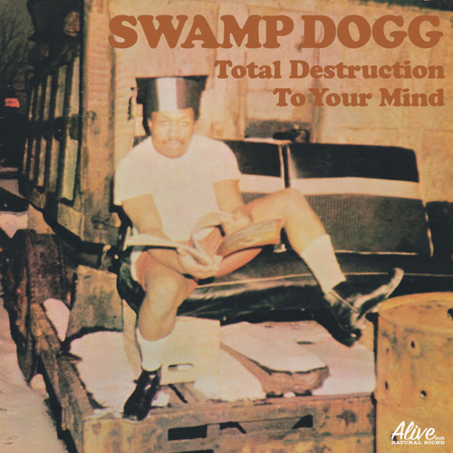 """Swamp Dogg - Jingle for """"Total Destruction To Your Mind"""""""