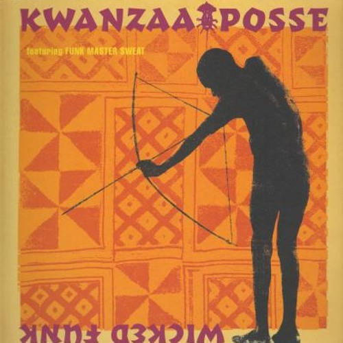 Kwanzaa Posse - Wicked Funk (Funk Re-Birth Version)