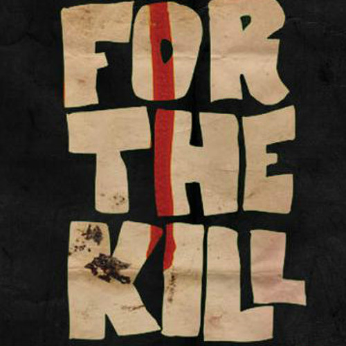 Js ft. Brodie Jaymz - For The Kill
