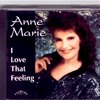 Anne Marie-This O'Lonely Heart-I Love That Feeling Album