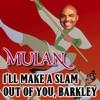 I'll Make A Slam Out Of You, Barkley (Quad City DJ's vs. M. Wilder/D. Osmond)
