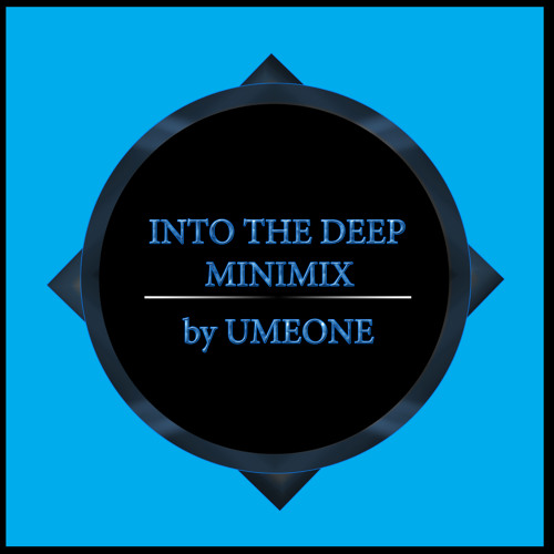 Into The Deep Minimix by Umeone