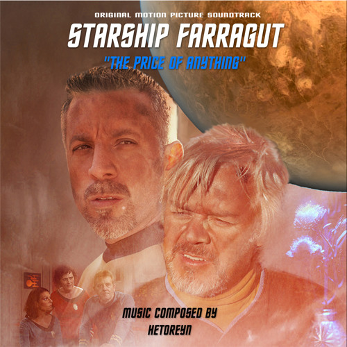 Starship Farragut: The Price of Anything (OST)