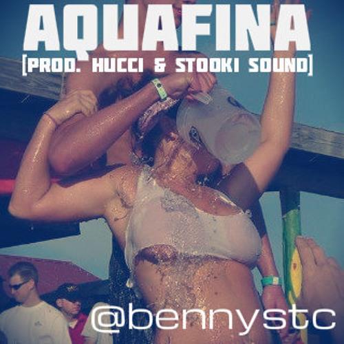 Benny St. Claire - Aquafina [prod. Hucci & Stooki Sound]