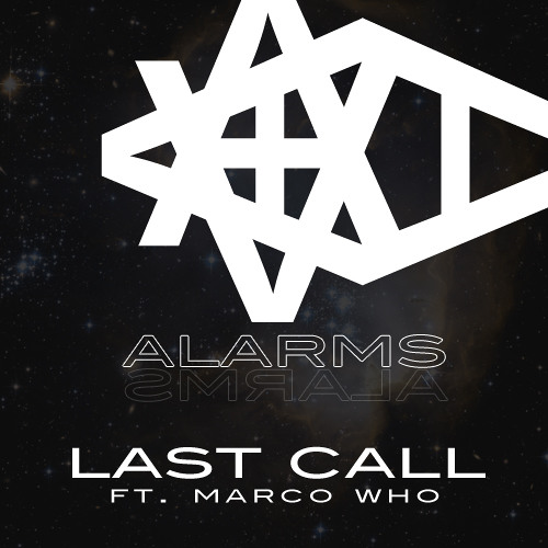 Last Call ft. Marco Who