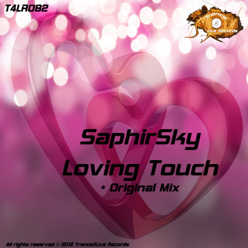 SaphirSky - Loving Touch - (Out Now!!)