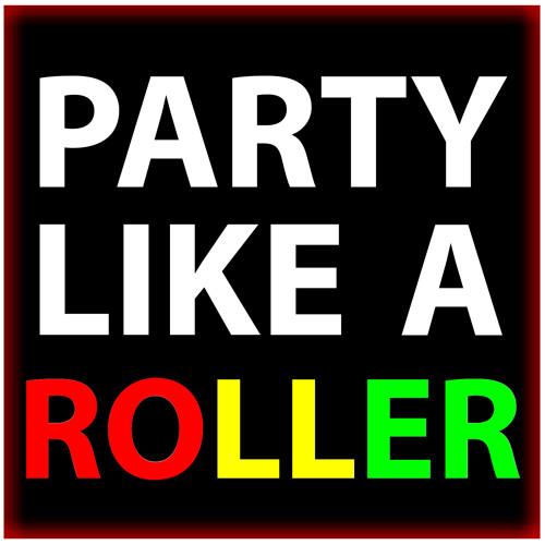 ıllıllı Ton¥ ıllıllı - Party Like A Roller (work in progress)