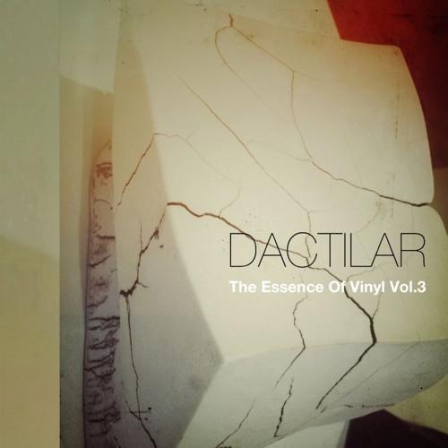 Dactilar_The Essence of Vinyl Vol. 3