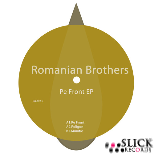 Romanian Brothers - Pe Front EP |SLK045|