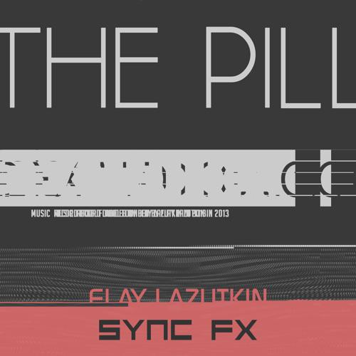 SYNC001 - ELAY LAZUTKIN - THE PILL