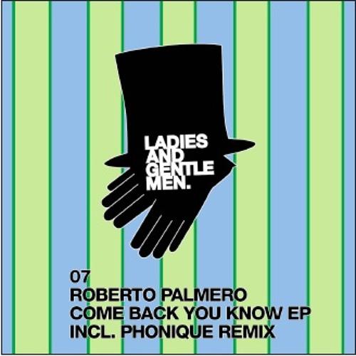 Roberto Palmero - Come Back You Know /  Ladies and Gentlemen