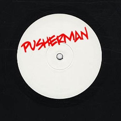 Pusherman - Pushing Deep #1