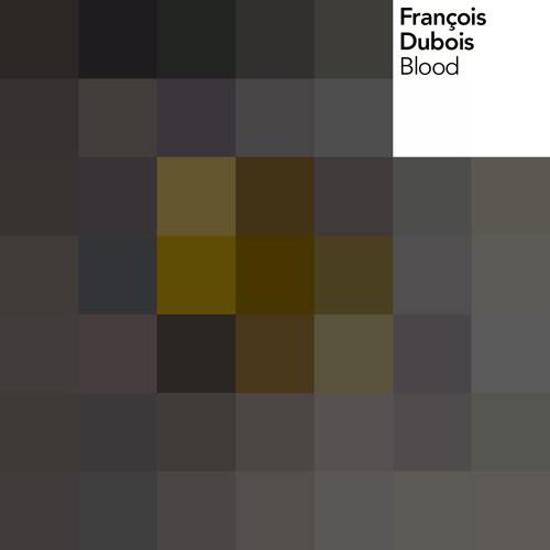 Francois DuBois - Blood (Original Mix) - Urban Torque
