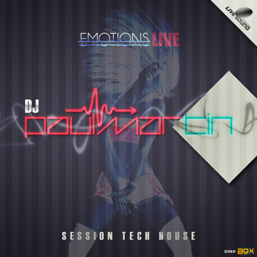 Emotions Live Session (Mixed by DJ Paul Martin)