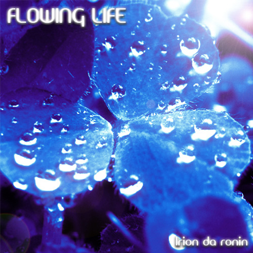 Flowing Life