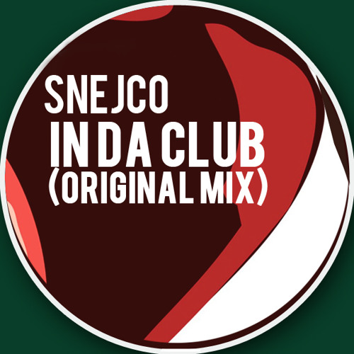 Snejco - In da club (Preview) [FREE]