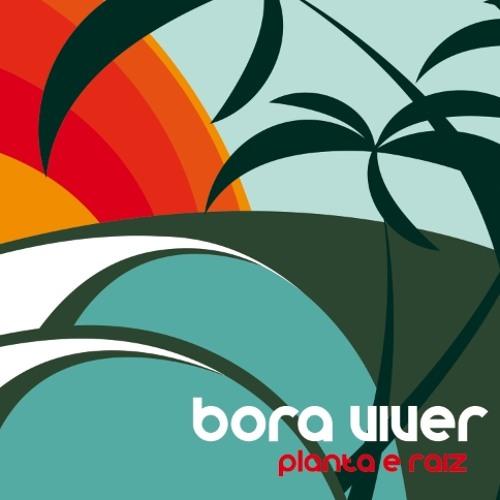 Bora Viver - (Bora Viver)Feat. Di Ferrero