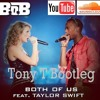 B.O.B Ft Taylor Swift - Both Of Us (Tony Tower Bootleg)