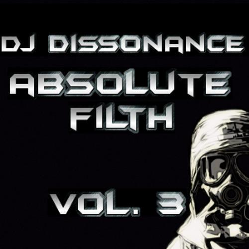 Dj Dissonance - Absolute Filth Vol. 3