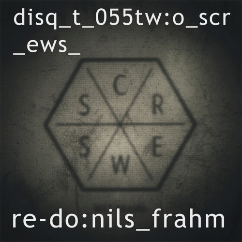 re-do [disquiet0055-twoscrews]